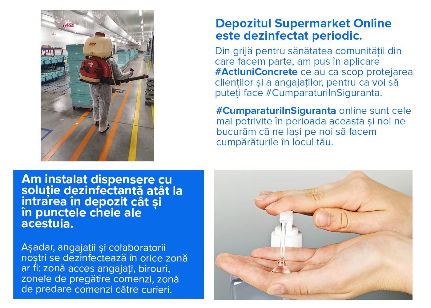 Depozitul Supermarket Online este dezinfectat periodic.
