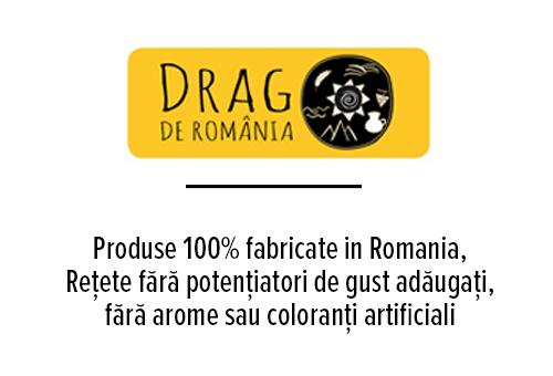 Produse 100% fabricate in Romania,                                                          Rețete fără potențiatori de gust adăugați, fără arome sau coloranți artificiali Produse dezvoltate și validate în urma analizelor senzoriale                                                                                            Produse ce recreează gustul și savoarea de altădată