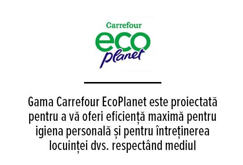 Gama Carrefour EcoPlanet este proiectată pentru a vă oferi eficiență maximă pentru igiena personală și pentru întreținerea locuinței dvs. respectând mediul înconjurător.