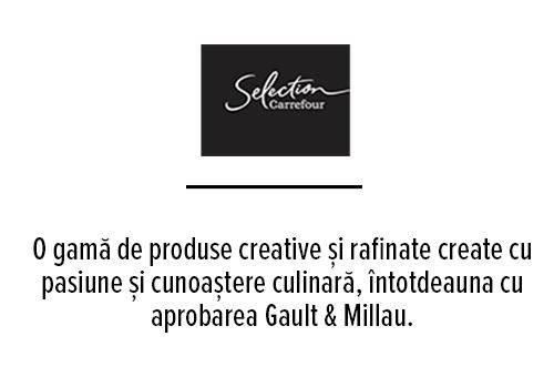 O gamă de produse creative și rafinate create cu pasiune și cunoaștere culinară, întotdeauna cu aprobarea Gault & Millau.