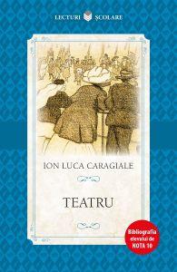 Teatru. I. L. Caragiale