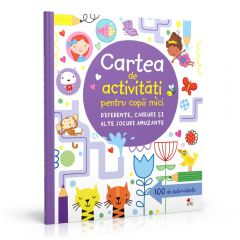 Carte de activitati pentru copii mici. Diferente, careuri si alte jocuri amuzante