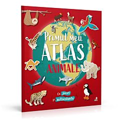 Primul meu atlas. Animale (My First Sticker World Atlas- Animals)