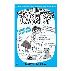 Totul despre Cassidy - Reporter