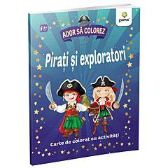 Ador sa colorez - Pirati si exploratori