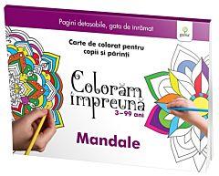 Coloram impreuna - Mandale