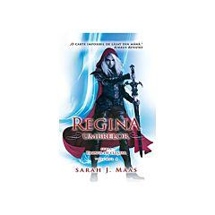 Regina umbrelor -  Seria Tronul de clestar, vol. IV