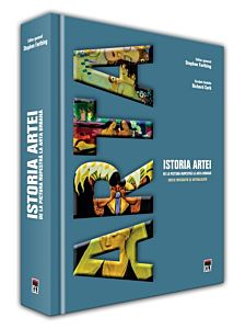 Istoria artei: de la pictura rupestra pana la arta urbana (editie revazuta si actualizata)