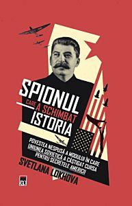 Spionul care a schimbat istoria