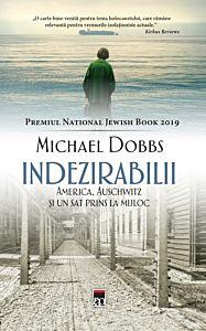 Indezirabilii - America, Auschwitz si un sat prins la mijloc