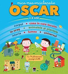 Mica mea enciclopedie Oscar (3-6 ani)