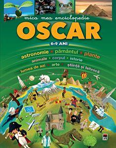 Mica mea enciclopedie Oscar (6-9 ani)