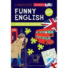 Funny English. Jocuri si enigme (10+)