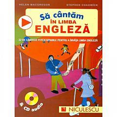 Sa cantam in limba engleza. 22 de cantece fotocopiabile pentru a invata limba engleza