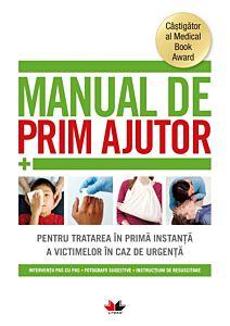 Manual de prim ajutor. Editia a III-a revizuita