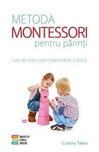Metoda Montessori pentru parinti