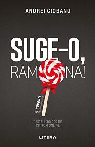 Suge-o, Ramona!