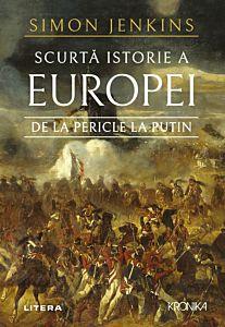 Scurta istorie a europei de la Pericle la Putin