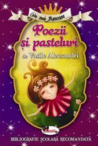 Cele mai frumoase poezii si pasteluri de V. Alecsandri