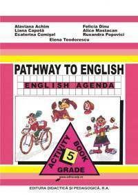 Pathway to english-English Agenda- Caiet de Limba engleza pentru clasa a V-a