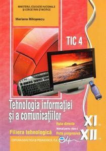 Tehnologia informatiei si a comunicatiilor. Manual pentru clasa a XI-a si a XII-a