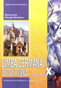 Limba germana L1 Manual pentru clasa a X-a - Deutsch Mit Spass