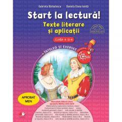Start la lectura. Texte literare si aplicatii. Clasa a II-a