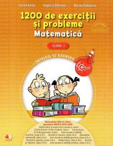 1200 de exercitii si probleme. Matematica. Clasa I