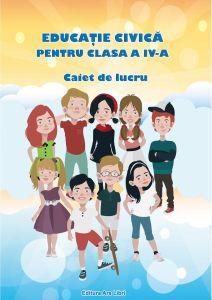 Educatie civica pentru clasa a IV-a. Caiet de lucru