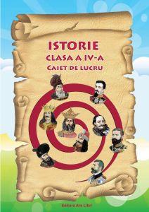 Istorie clasa a IV-a. Caiet de lucru