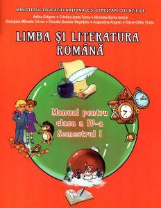 Limba si literatura romana. Manual pentru clasa a IV-a semestrul 1