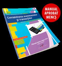 Contabilitatea evenimentelor si tranzactiilor. Manual pentru clasa a XI-a (Editie revizuita si adaugita)