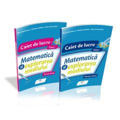 Matematica si explorarea mediului. Set Caiete de lucru. Clasa I. Dupa manualul Cdpress