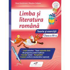 Limba si literatura romana. Teorie si exercitii. Clasa a III-a