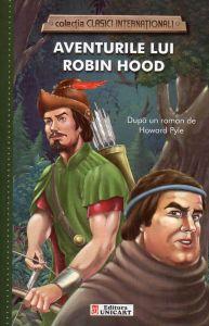 Aventurile lui Robin Hood  (clasici internationali)