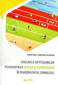 Educarea aptitudinilor  psihomotrice viteza si coordonare in invatamantul gimnazial