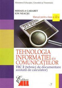 Tehnologia informatiei si a comunicatiilor - TIC 2. Manual pentru clasa a XII-a