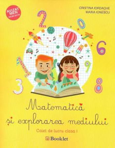 Matematica și explorarea mediului pentru clasa I