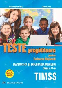 Teste pregatitoare evaluare nationala matematica si explorarea mediului -TIMSS clasa a II-a