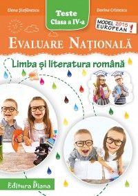 Evaluare Nationala - Limba si literatura romana cls. a IV-a