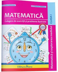 Culegere de exercitii si probleme ilustrate - Matematica si explorarea mediului clasa I