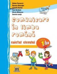 Comunicare in limba romana - caietul elevului clasa I