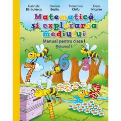 Matematica si explorarea mediului. Manual pentru clasa I (vol. I) (contine editie digitala)