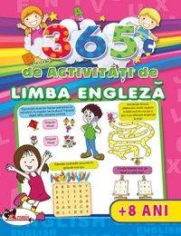 365 de activitati de limba engleza(+8ani)