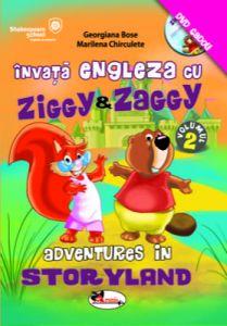 Invata engleza cu Ziggy & Zaggy. Adventures in Storyland, volumul 2 (contine DVD)