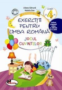 Culegere de exercitii pentru limba romana JOCUL CUVINTELOR, clasa a IV-a