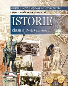 Istorie. Manual pentru clasa a IV-a, partea I + partea a II-a (contine editie digitala) - Pitila