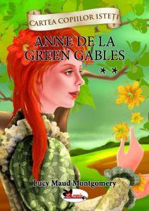 Anne de la Green Gables, vol. 2 - cartonata (Cartea copiilor isteti)