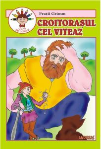 Croitorasul cel viteaz - Carticica de povesti, de citit si colorat