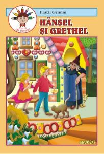 Hansel si Grethel - Carticica de povesti, de citit si colorat